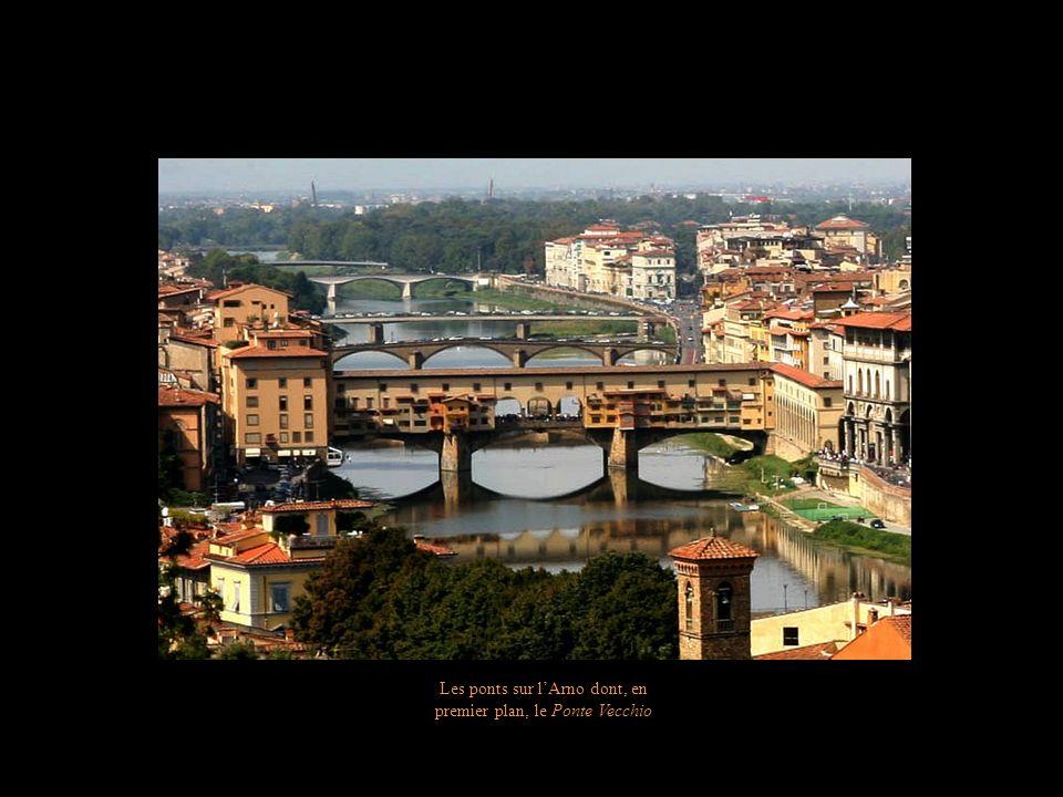 Les ponts sur l'Arno dont, en premier plan, le Ponte Vecchio