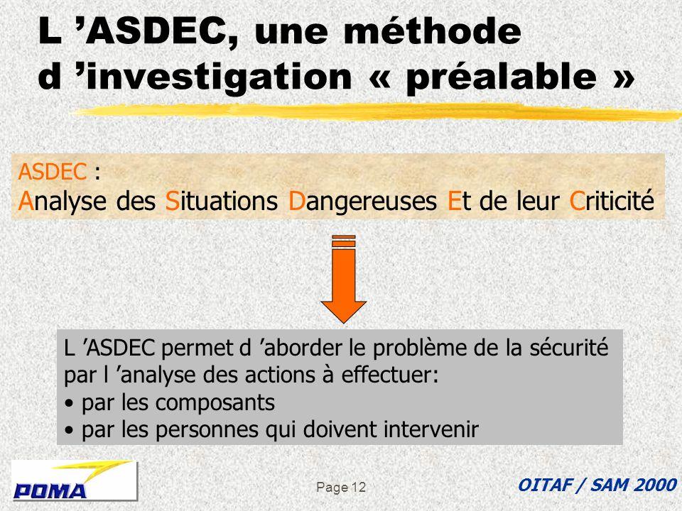 L 'ASDEC, une méthode d 'investigation « préalable »