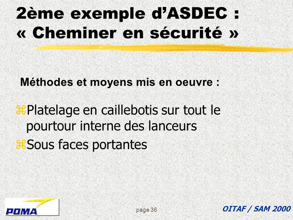 2ème exemple d'ASDEC : « Cheminer en sécurité »