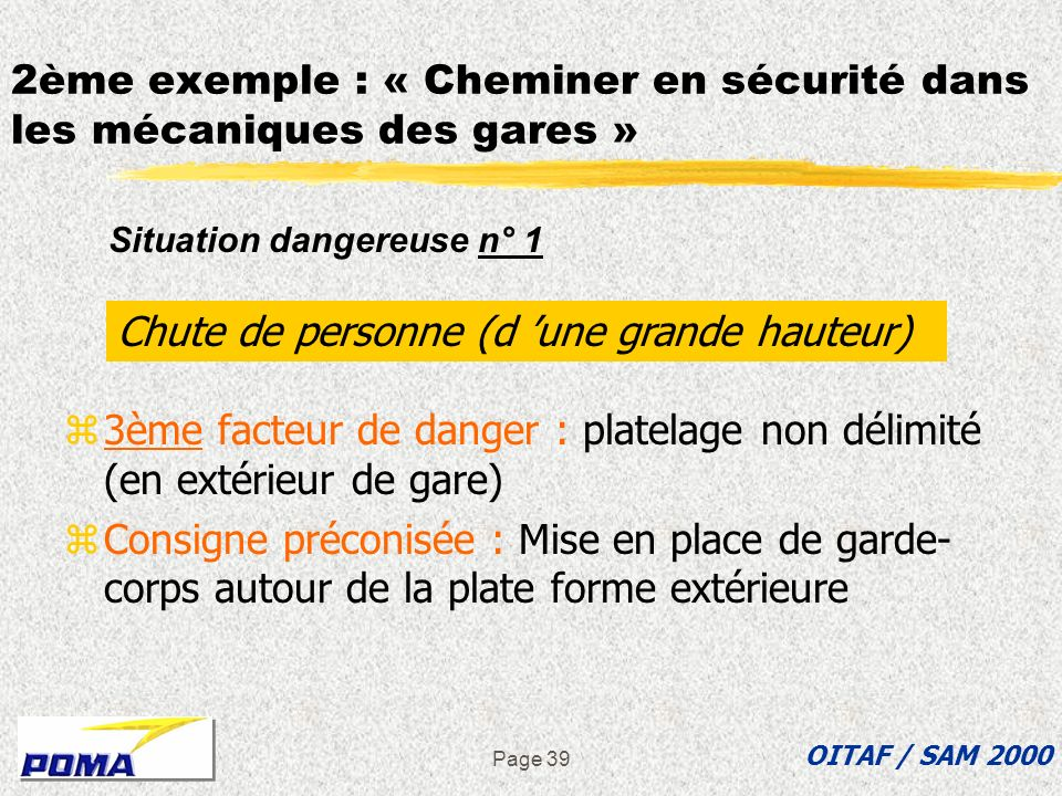 2ème exemple : « Cheminer en sécurité dans les mécaniques des gares »