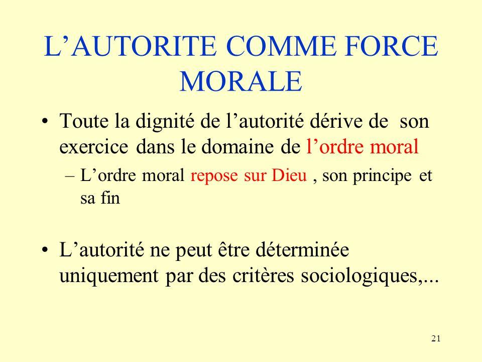 L'AUTORITE COMME FORCE MORALE