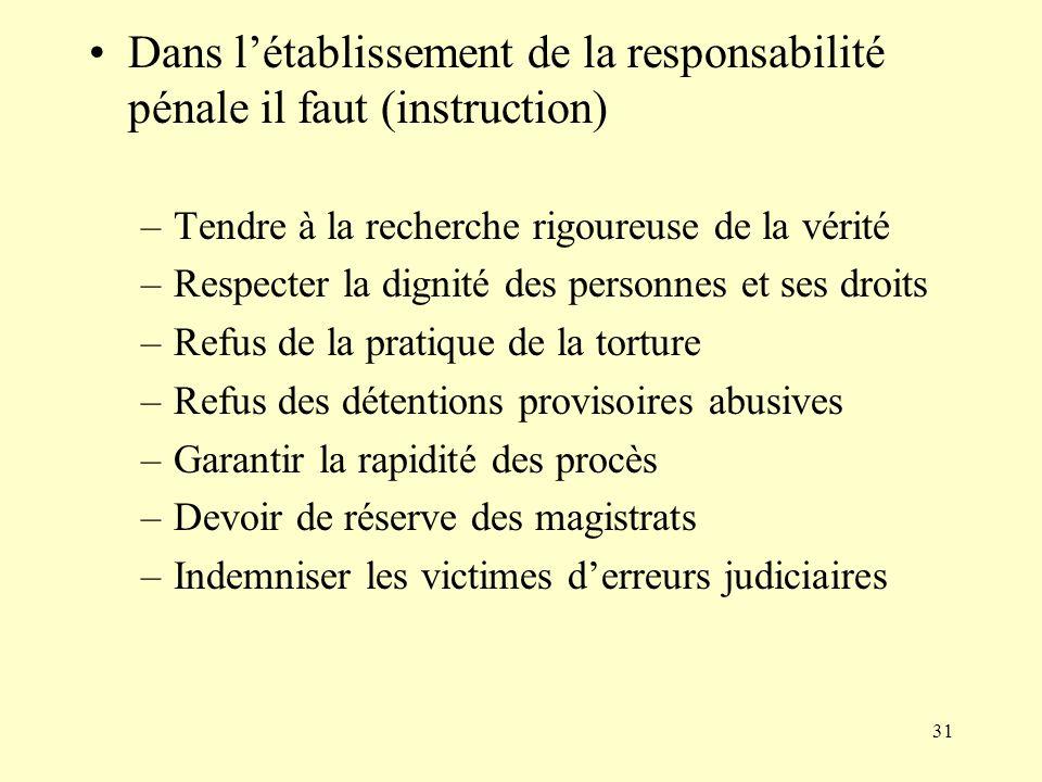 Dans l'établissement de la responsabilité pénale il faut (instruction)