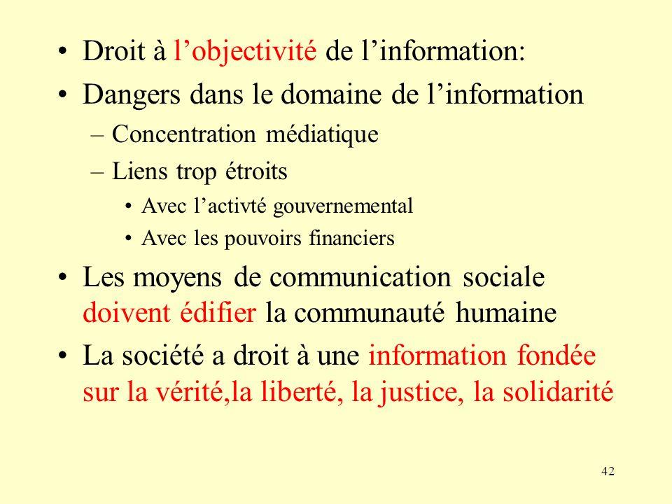 Droit à l'objectivité de l'information:
