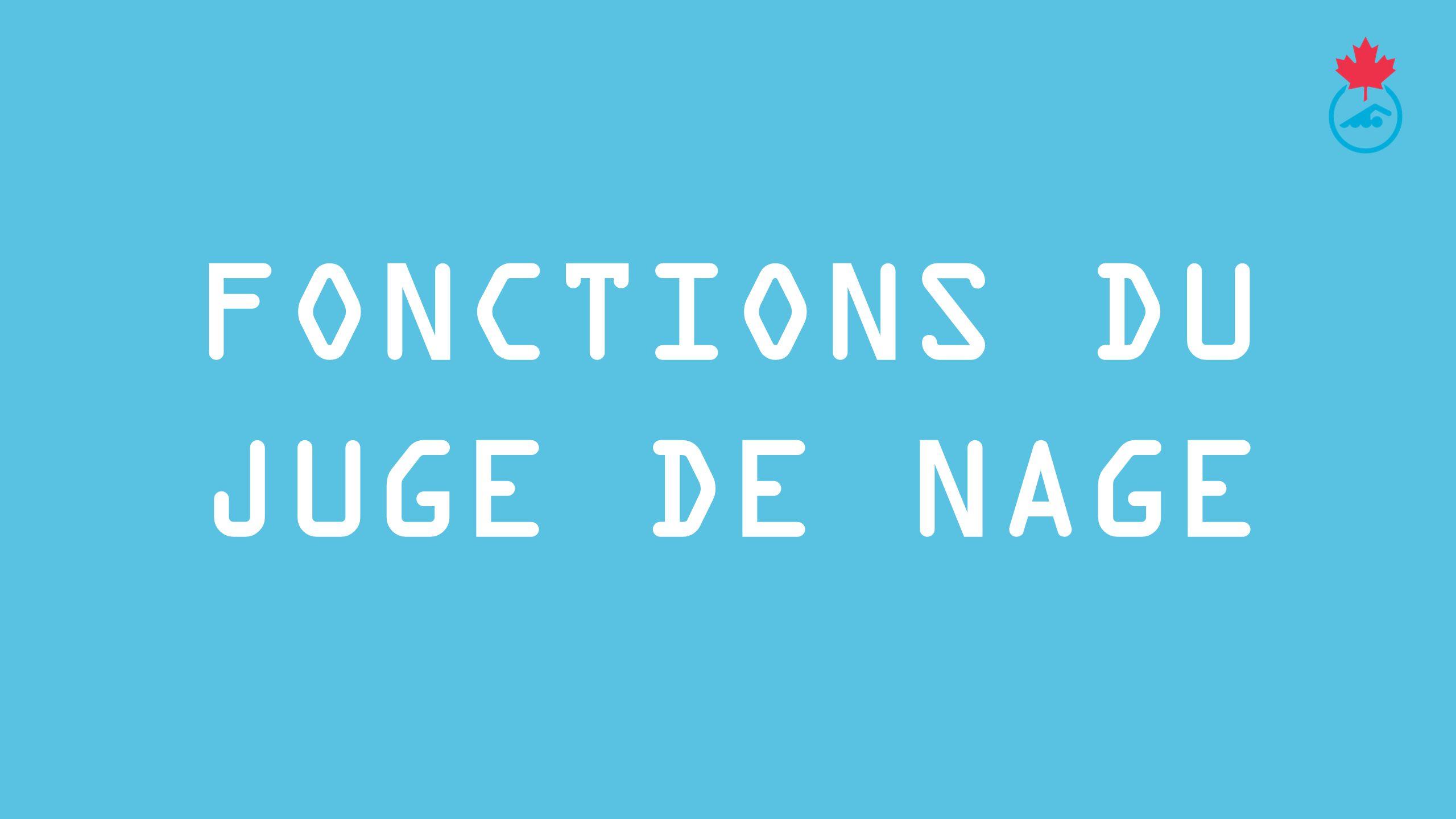 fonctions DU JUGE DE Nage