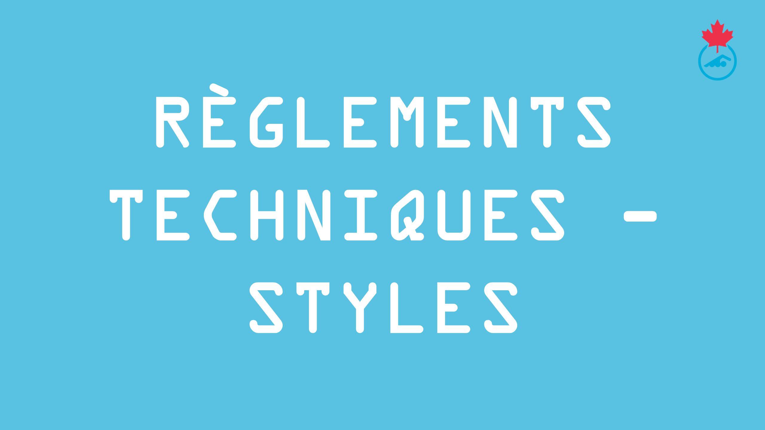 RÈGLEMENTS TECHNIQUES - styles