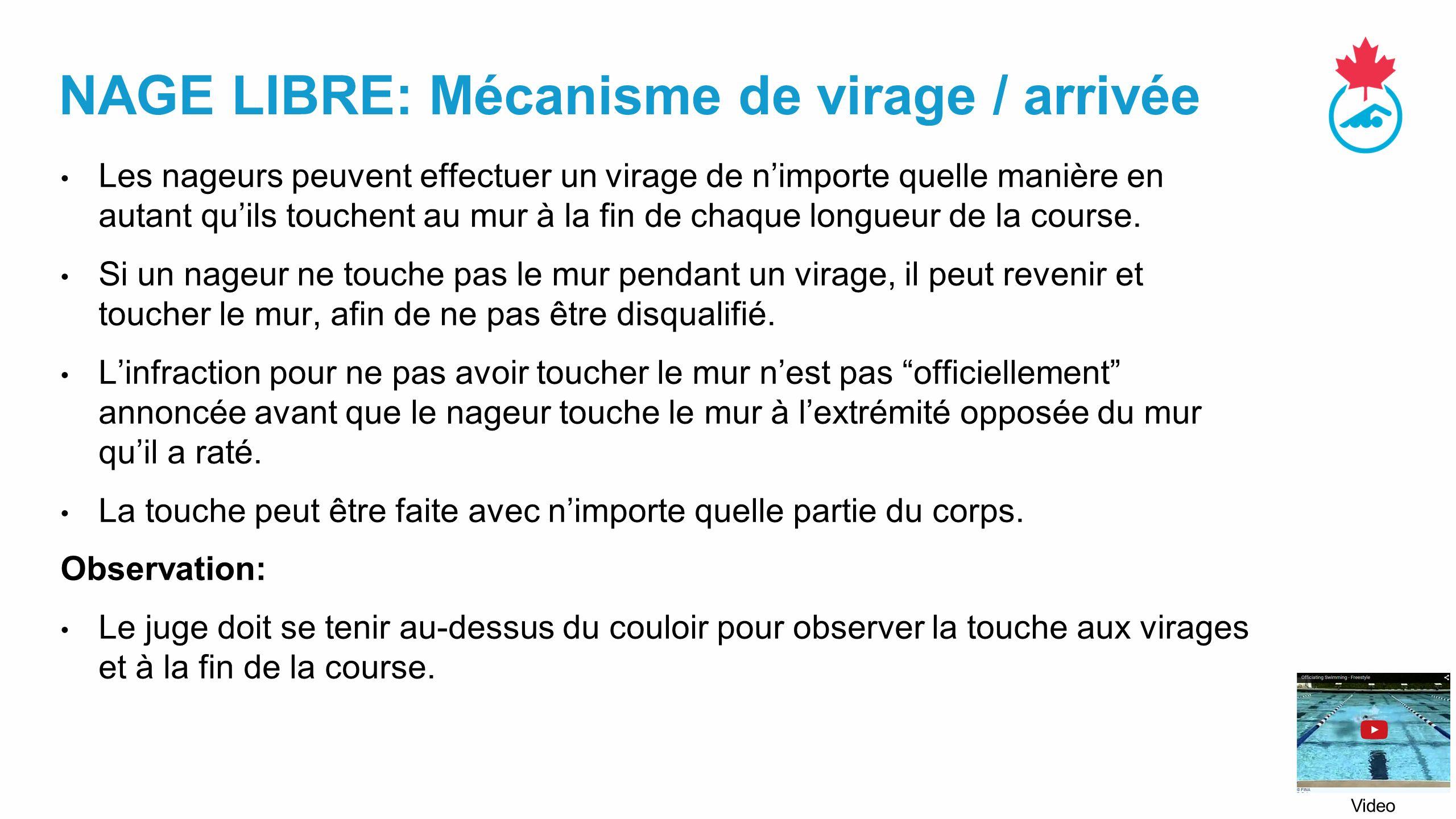 NAGE LIBRE: Mécanisme de virage / arrivée