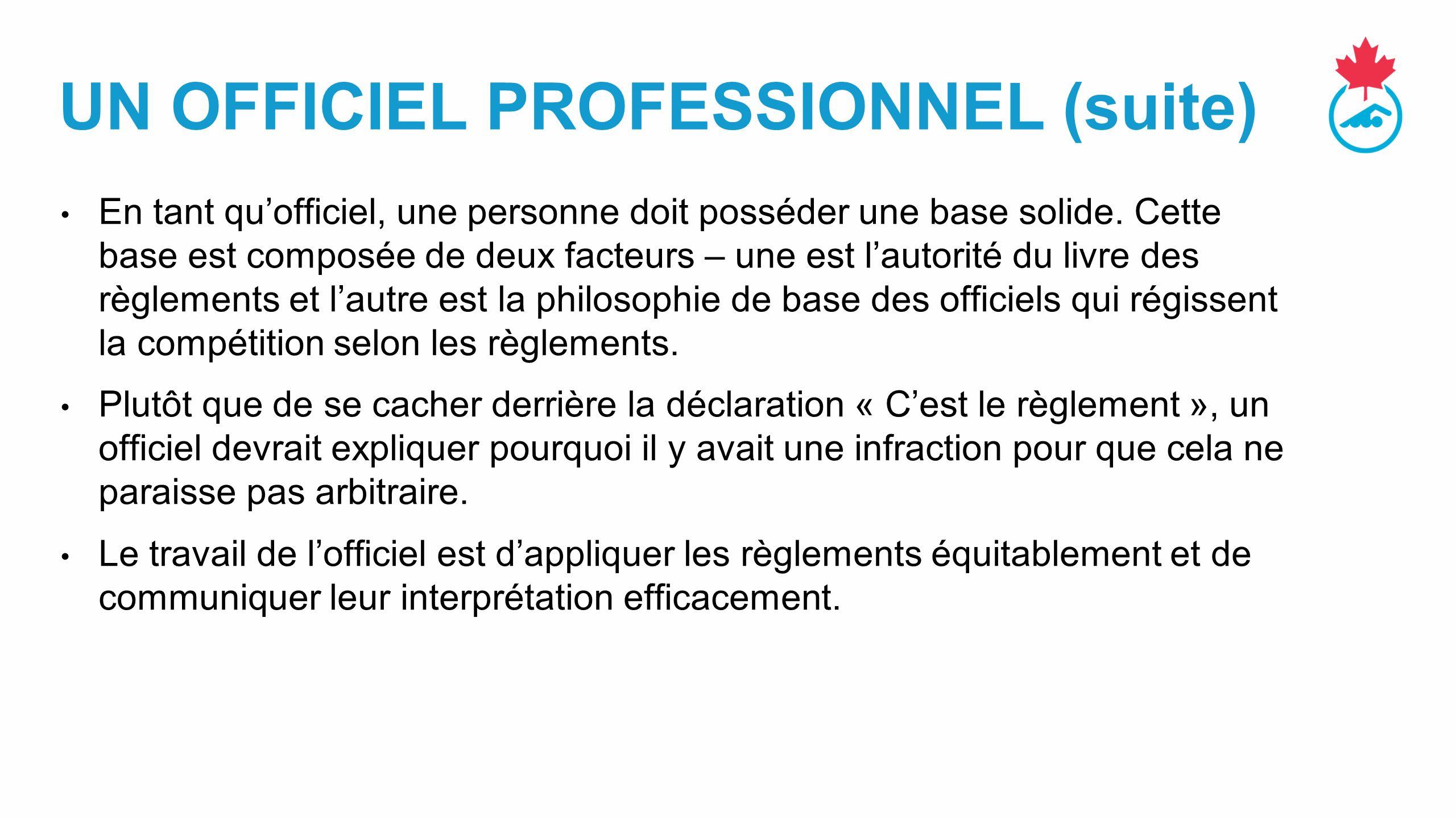 UN OFFICIEL PROFESSIONNEL (suite)
