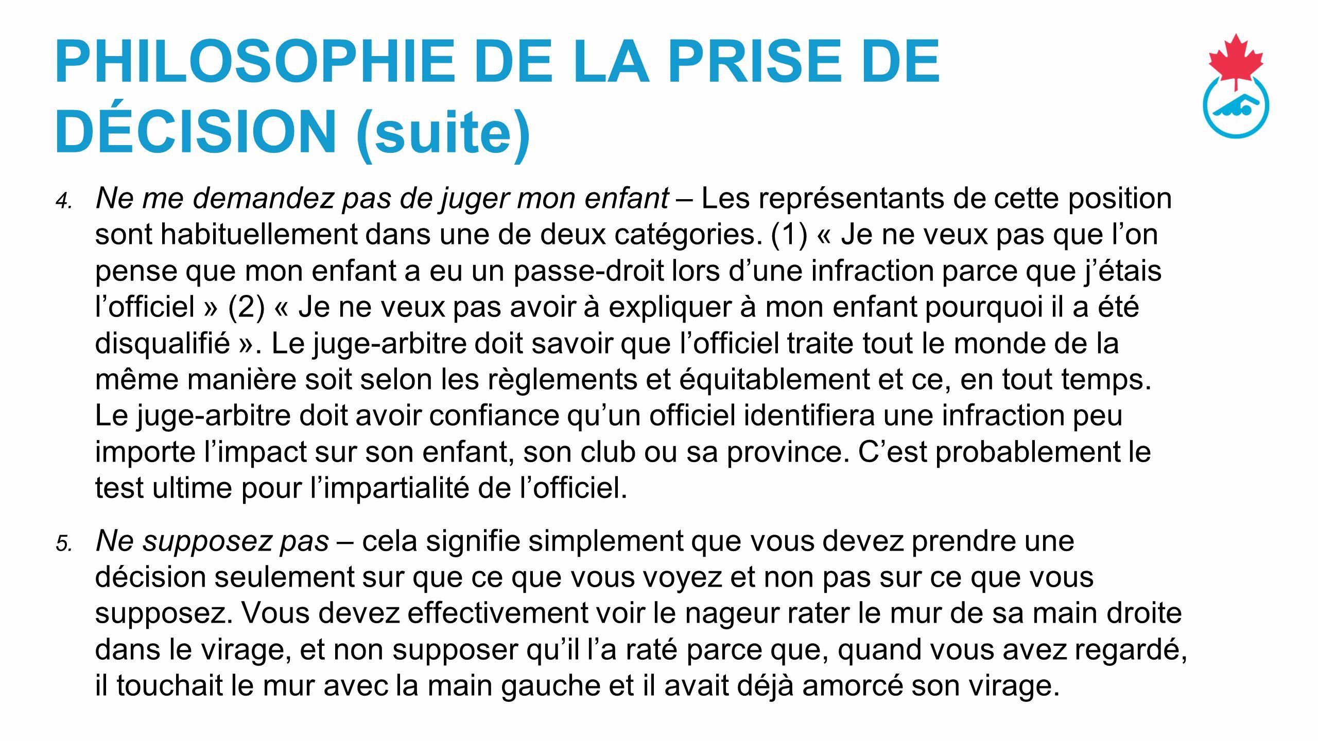 PHILOSOPHIE DE LA PRISE DE DÉCISION (suite)