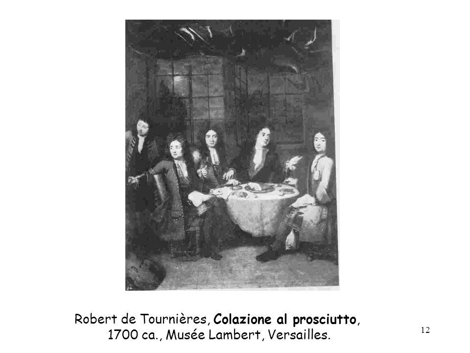 Robert de Tournières, Colazione al prosciutto,
