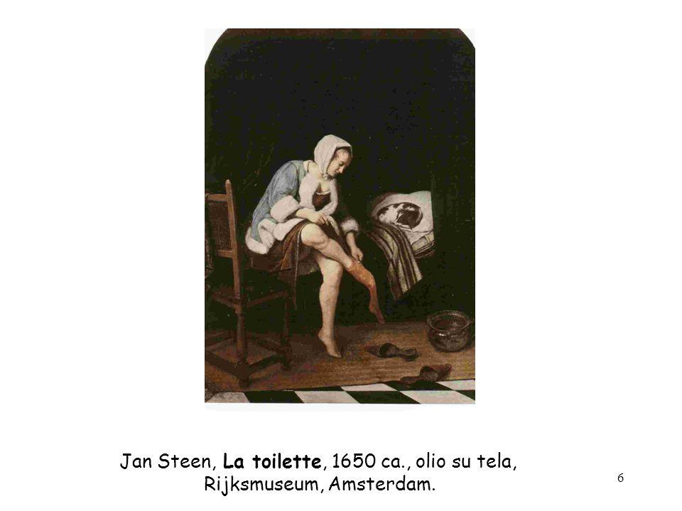 Jan Steen, La toilette, 1650 ca., olio su tela,