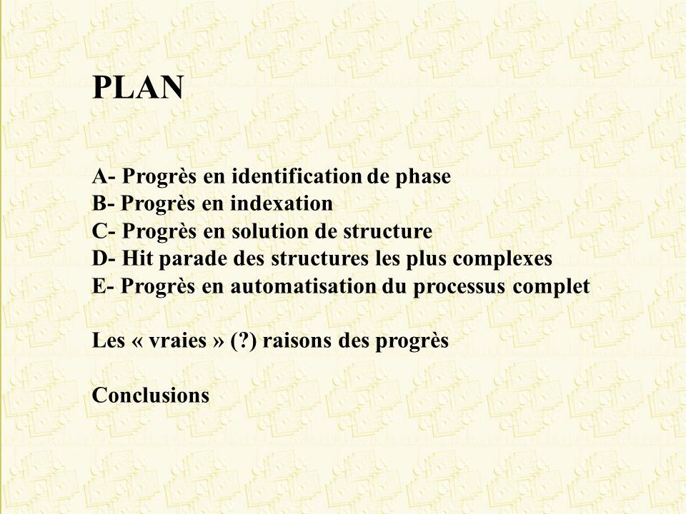 PLAN A- Progrès en identification de phase B- Progrès en indexation