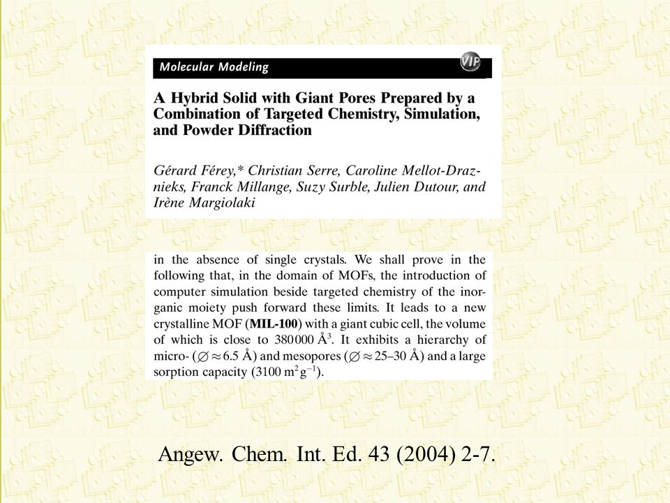 Angew. Chem. Int. Ed. 43 (2004) 2-7.