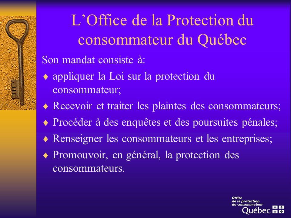 L'Office de la Protection du consommateur du Québec