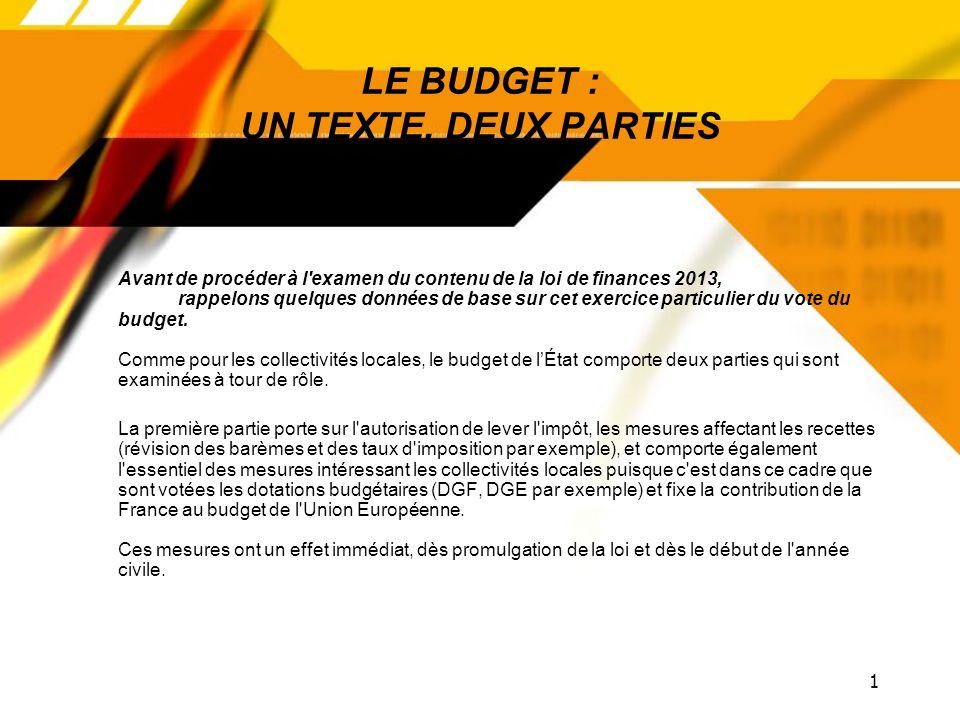 LE BUDGET : UN TEXTE, DEUX PARTIES