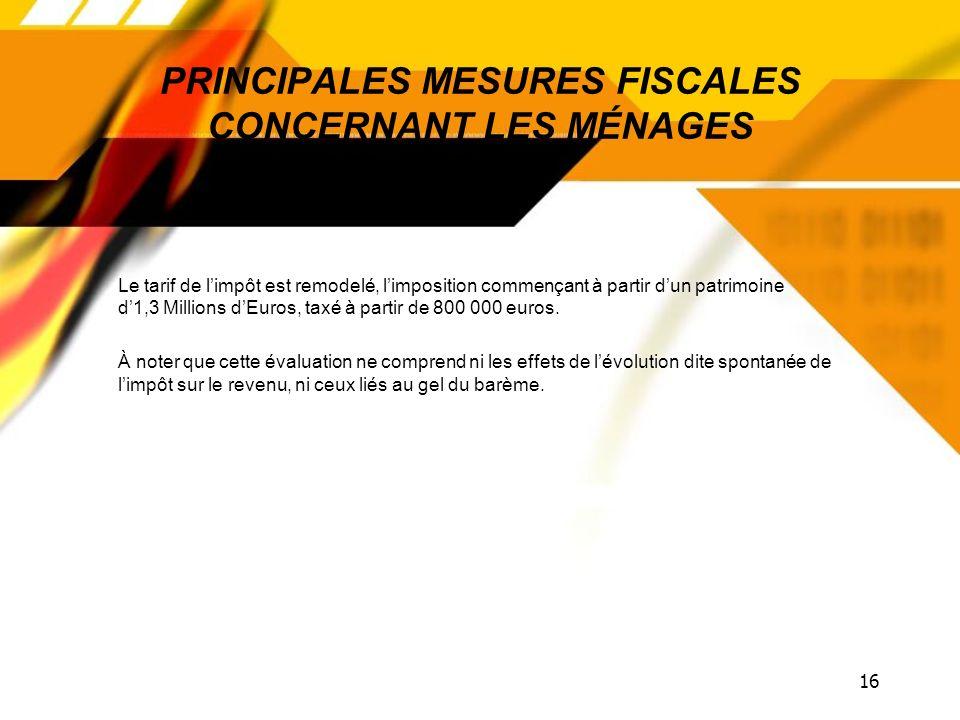 PRINCIPALES MESURES FISCALES CONCERNANT LES MÉNAGES