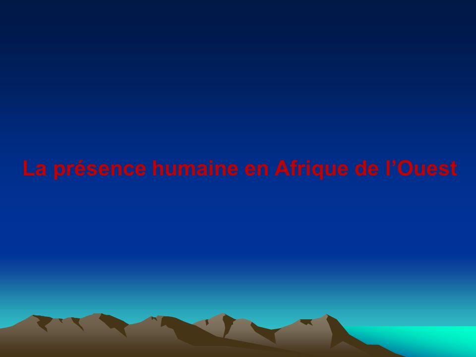 La présence humaine en Afrique de l'Ouest
