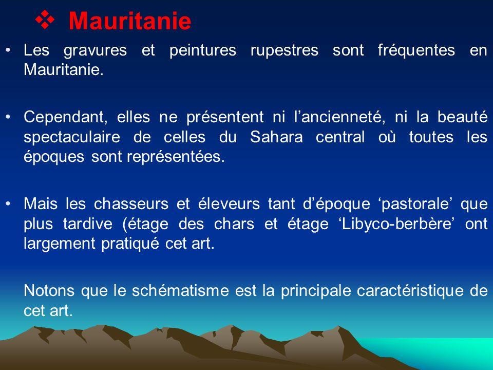 Mauritanie Les gravures et peintures rupestres sont fréquentes en Mauritanie.
