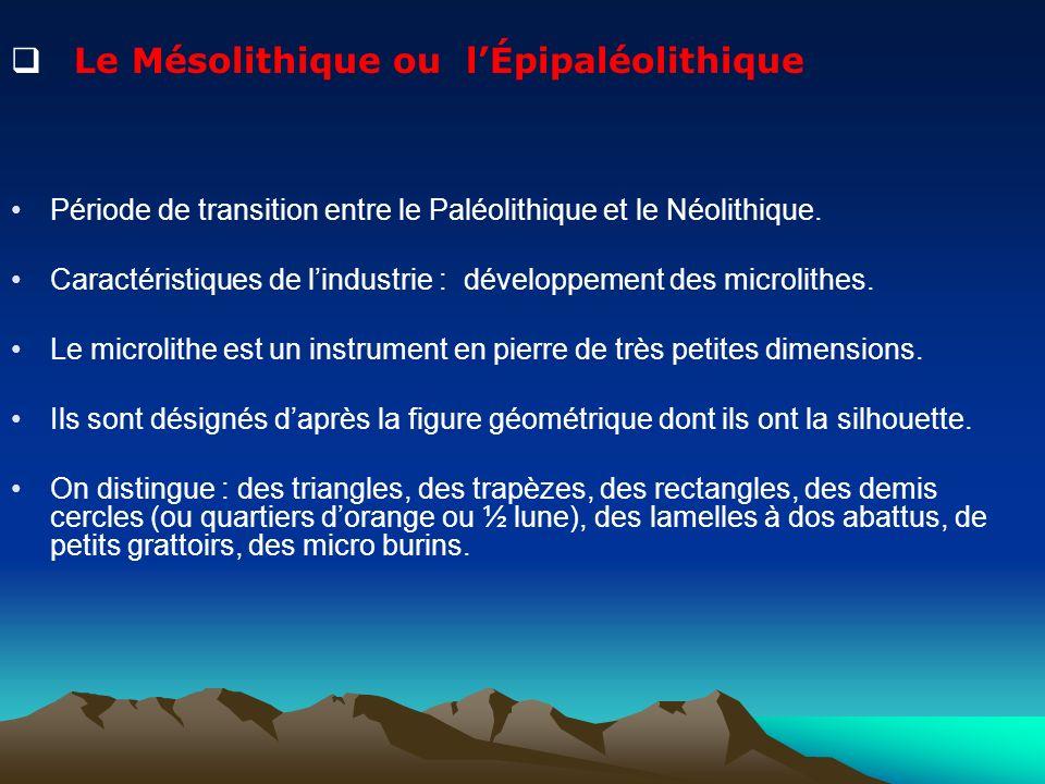 Le Mésolithique ou l'Épipaléolithique