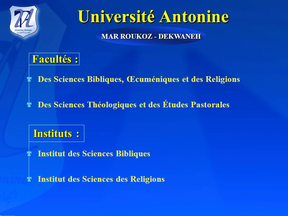 Université Antonine Facultés : Instituts :