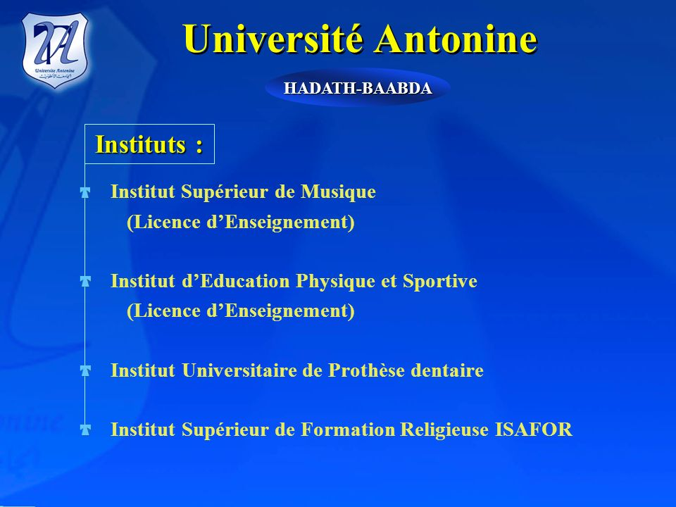 Université Antonine Instituts : (Licence d'Enseignement)