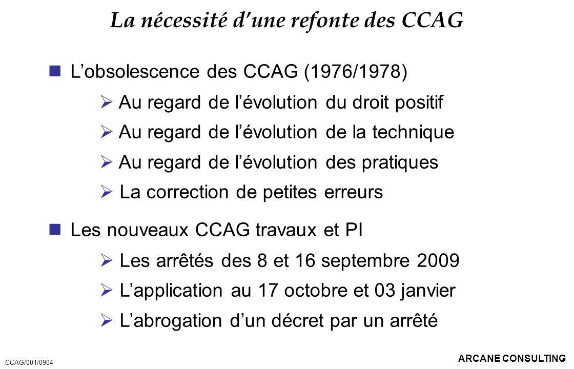 La nécessité d'une refonte des CCAG