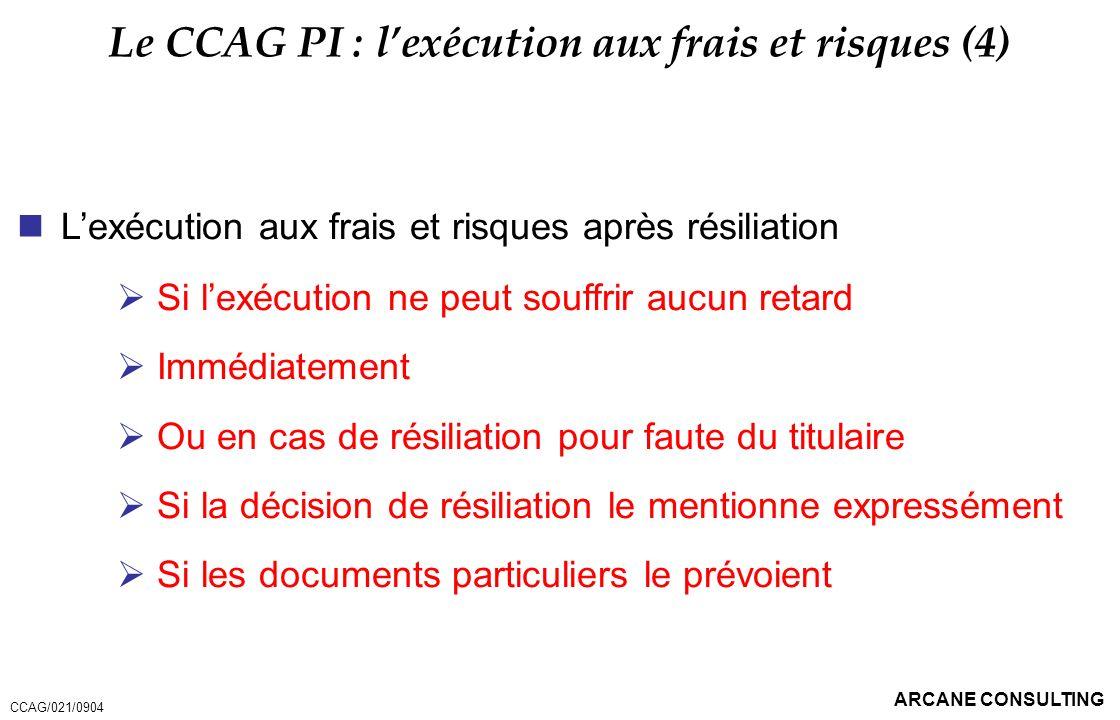 Le CCAG PI : l'exécution aux frais et risques (4)