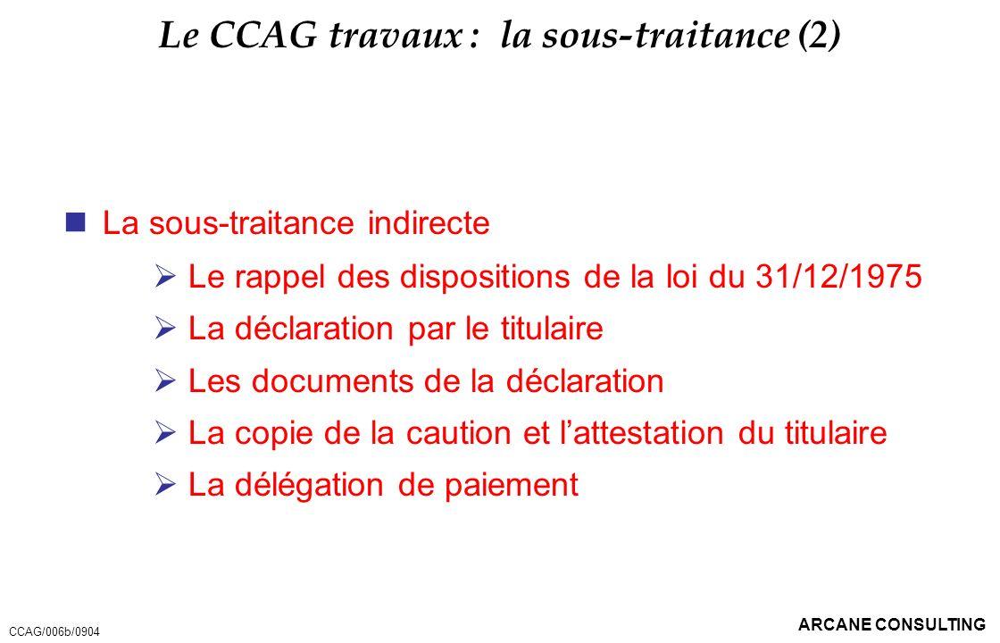Le CCAG travaux : la sous-traitance (2)