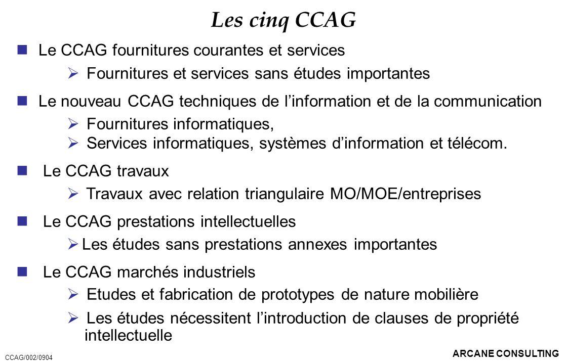 Les cinq CCAG Le CCAG fournitures courantes et services