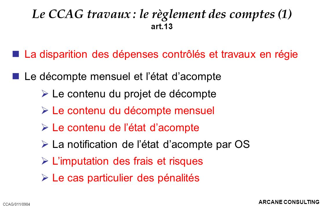 Le CCAG travaux : le règlement des comptes (1)