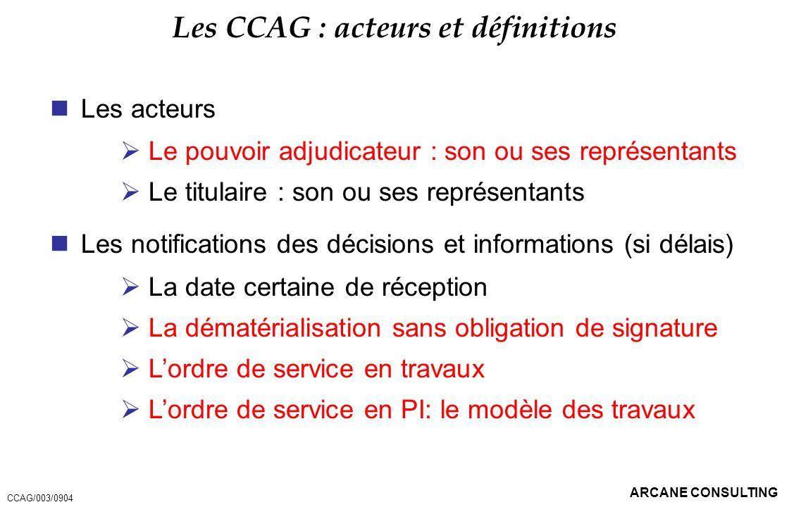 Les CCAG : acteurs et définitions