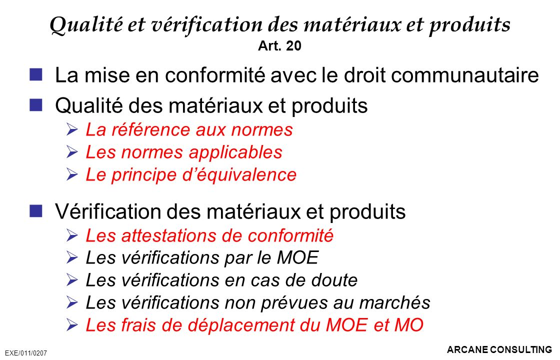 Qualité et vérification des matériaux et produits