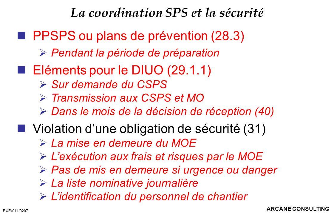 La coordination SPS et la sécurité