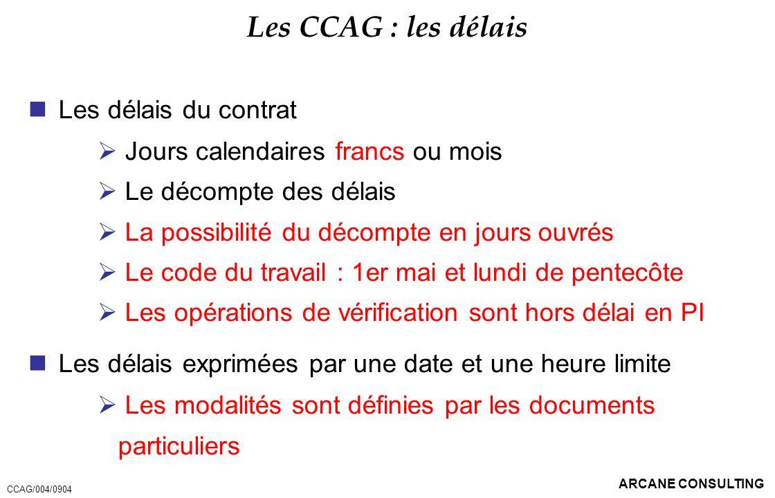 Les CCAG : les délais Les délais du contrat
