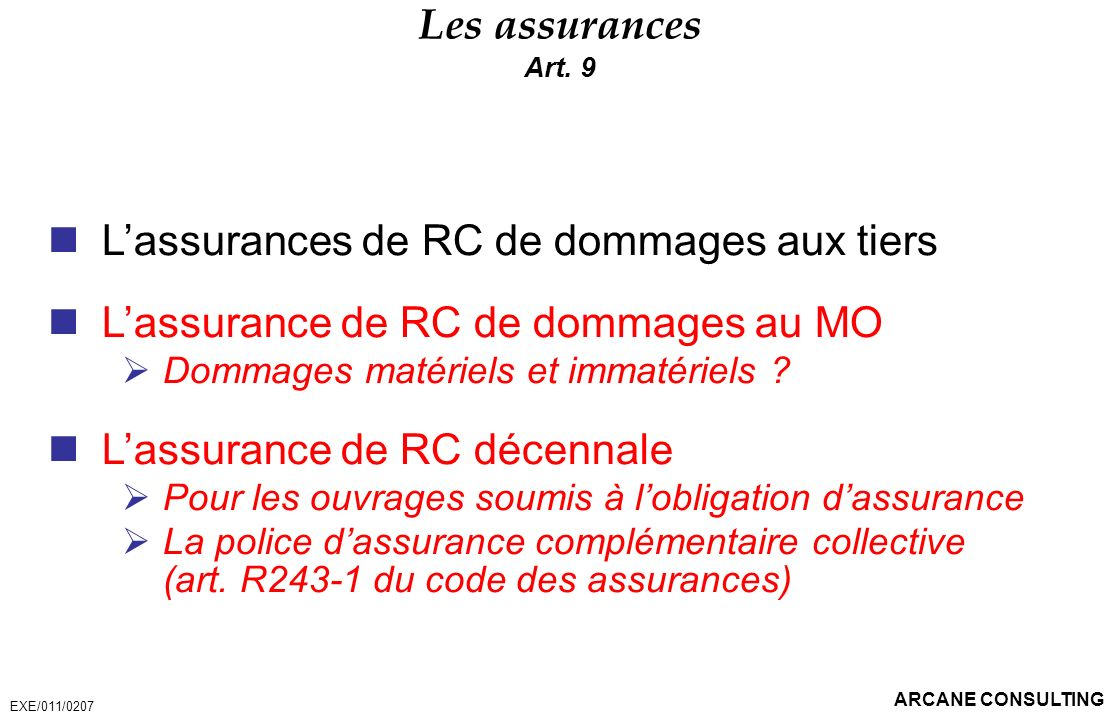 L'assurances de RC de dommages aux tiers