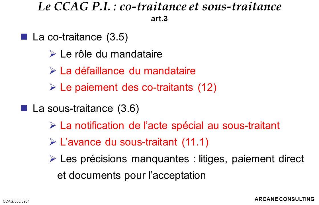 Le CCAG P.I. : co-traitance et sous-traitance
