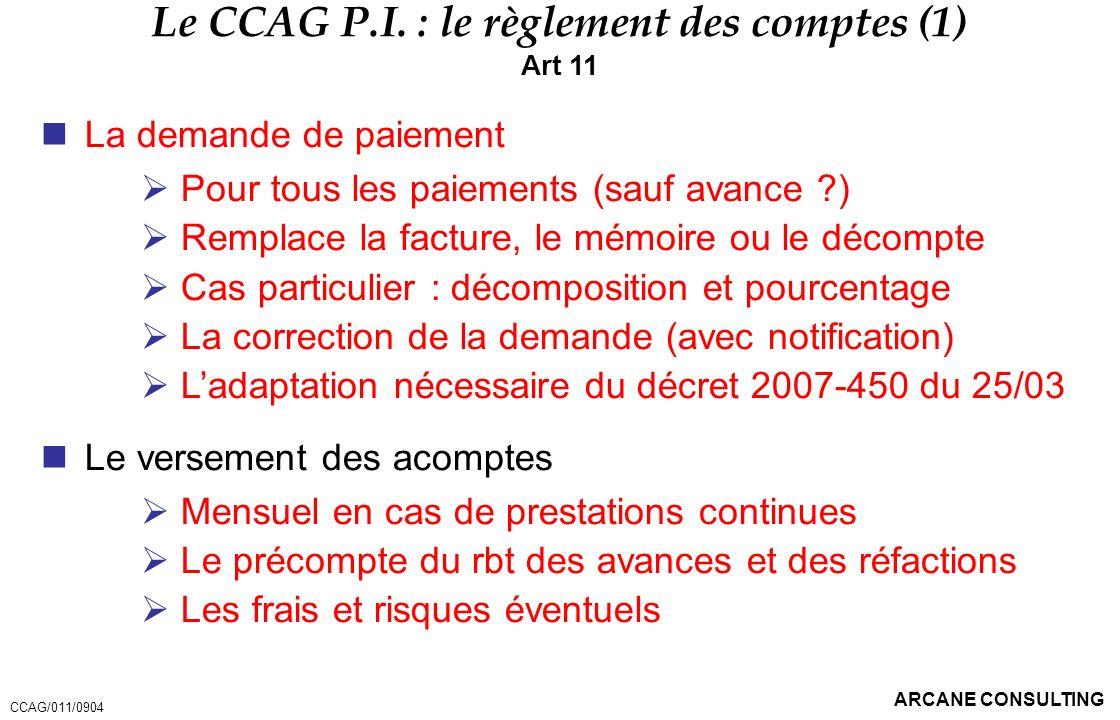 Le CCAG P.I. : le règlement des comptes (1)