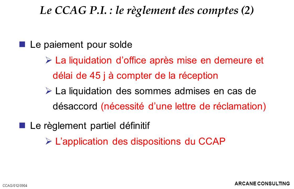 Le CCAG P.I. : le règlement des comptes (2)