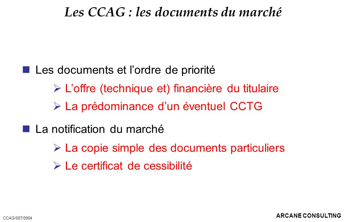 Les CCAG : les documents du marché
