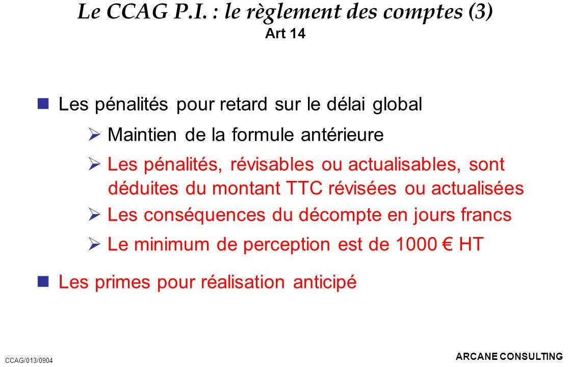 Le CCAG P.I. : le règlement des comptes (3)