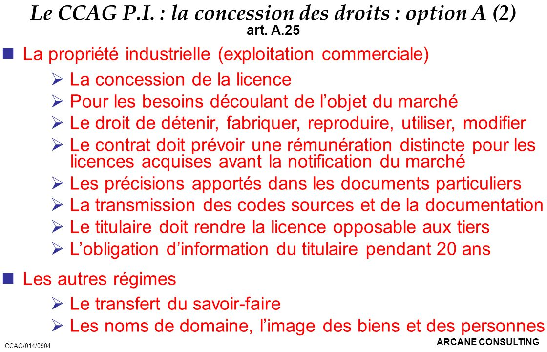 Le CCAG P.I. : la concession des droits : option A (2)