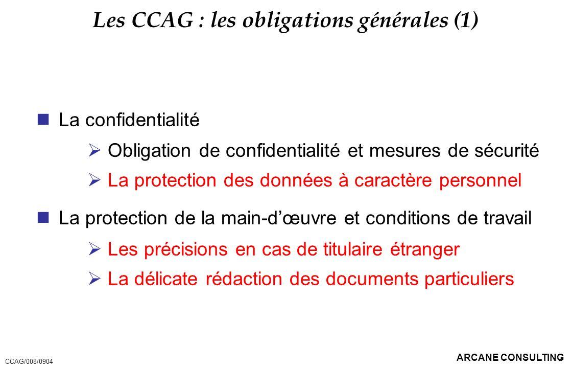 Les CCAG : les obligations générales (1)