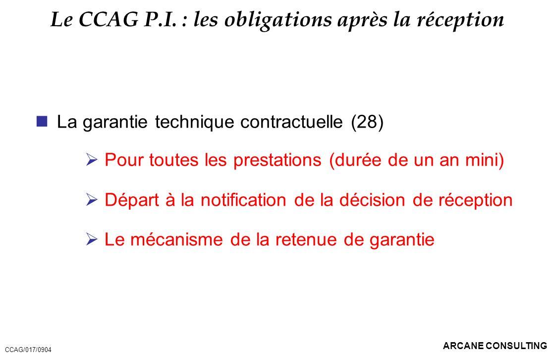 Le CCAG P.I. : les obligations après la réception