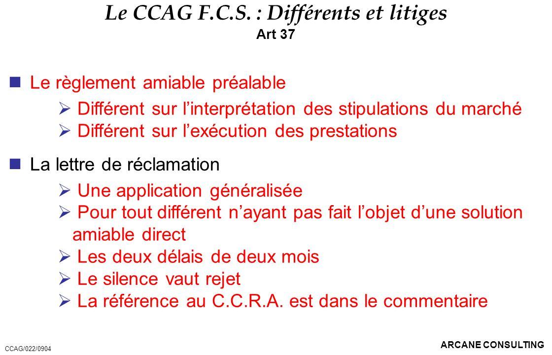 Le CCAG F.C.S. : Différents et litiges