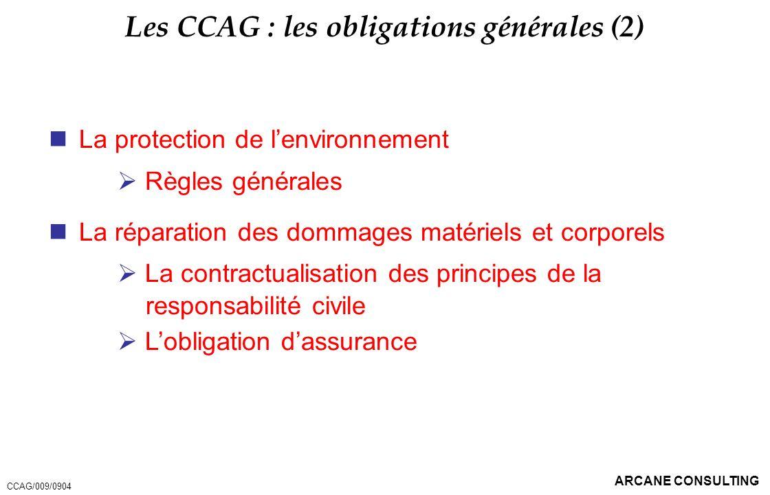Les CCAG : les obligations générales (2)