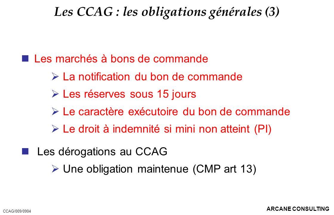 Les CCAG : les obligations générales (3)