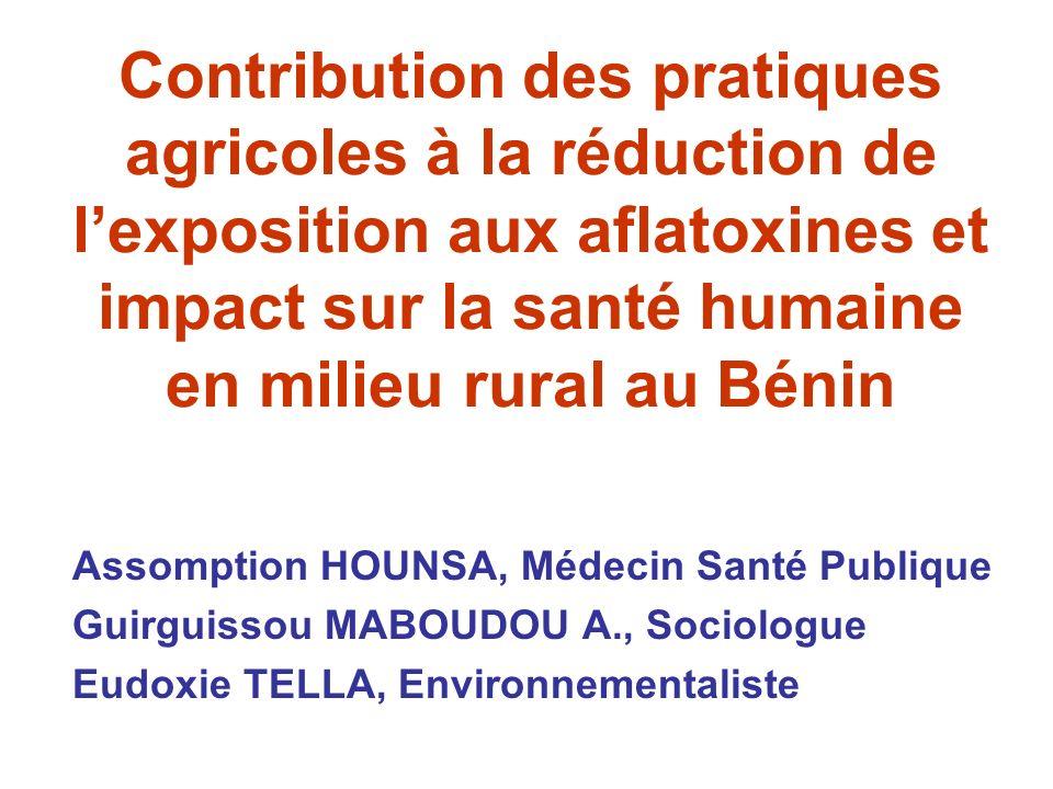 Contribution des pratiques agricoles à la réduction de l'exposition aux aflatoxines et impact sur la santé humaine en milieu rural au Bénin