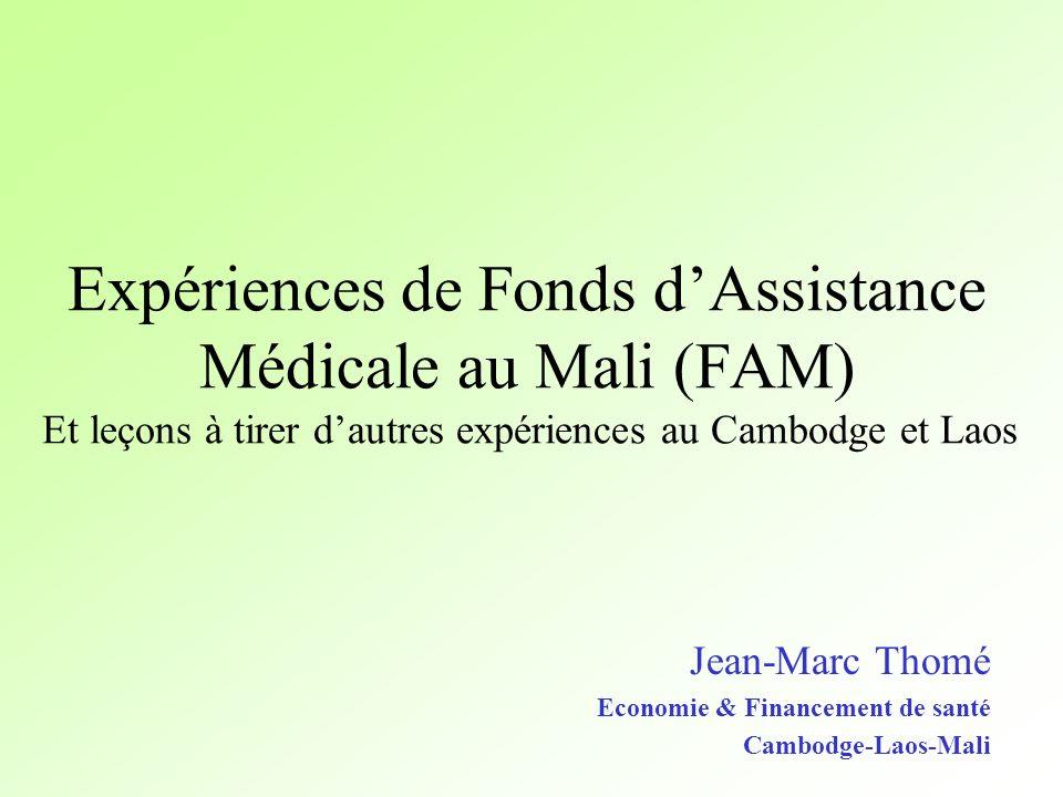 Jean-Marc Thomé Economie & Financement de santé Cambodge-Laos-Mali