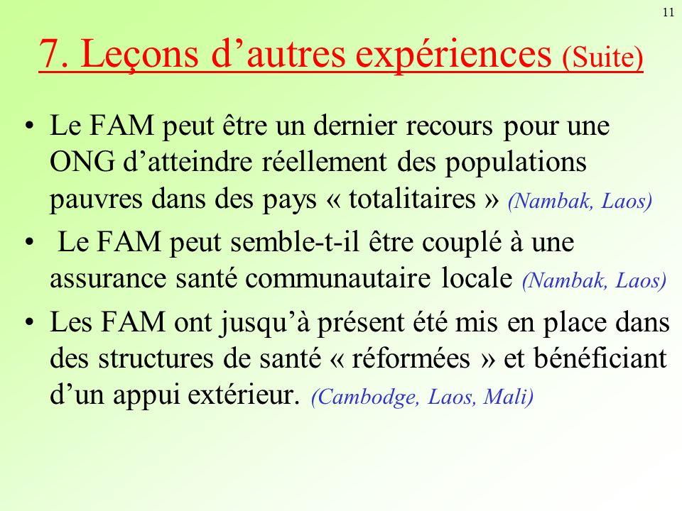 7. Leçons d'autres expériences (Suite)