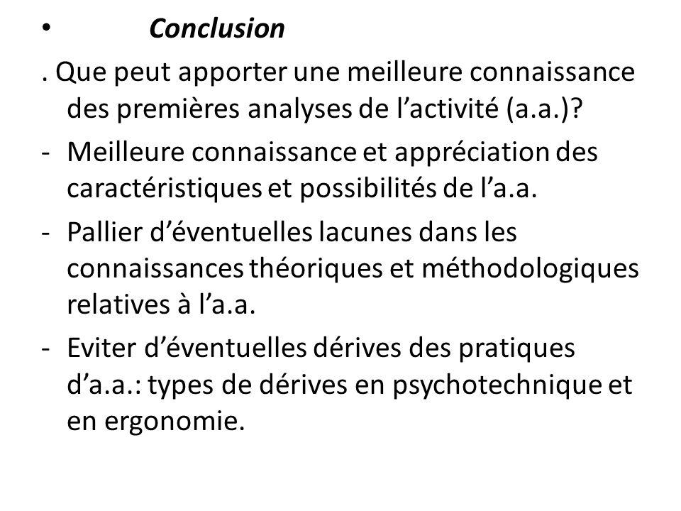 Conclusion . Que peut apporter une meilleure connaissance des premières analyses de l'activité (a.a.)