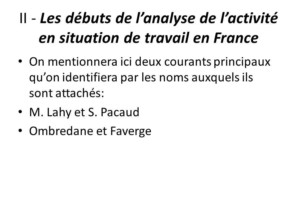II - Les débuts de l'analyse de l'activité en situation de travail en France